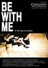 Be with Me Movie Poster Print (27 x 40) - Item # MOVEI0981