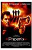 Phoenix Movie Poster (11 x 17) - Item # MOV204605
