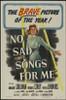 No Sad Songs for Me Movie Poster Print (27 x 40) - Item # MOVIJ2778