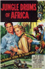 Jungle Drums of Africa Movie Poster (11 x 17) - Item # MOV202817