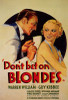 Don't Bet on Blondes Movie Poster Print (27 x 40) - Item # MOVIF0345