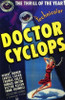 Doctor Cyclops Movie Poster (11 x 17) - Item # MOV199772
