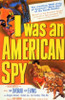 I Was an American Spy Movie Poster (11 x 17) - Item # MOV200736