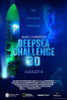 Deepsea Challenge 3D Movie Poster Print (27 x 40) - Item # MOVGB29045