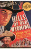 Hills of Old Wyoming Movie Poster (11 x 17) - Item # MOV198132