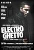 Electro Ghetto Movie Poster Print (27 x 40) - Item # MOVIB91753