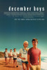 December Boys Movie Poster Print (27 x 40) - Item # MOVCI6051