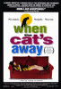 When the Cat's Away Movie Poster Print (27 x 40) - Item # MOVCF6377