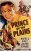 Prince of the Plains Movie Poster (11 x 17) - Item # MOV199979