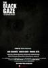 The Black Gaze Movie Poster Print (27 x 40) - Item # MOVCB65683