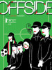 Offside Movie Poster Print (27 x 40) - Item # MOVII9976