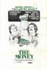 The Money Movie Poster Print (27 x 40) - Item # MOVGH6623