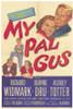 My Pal Gus Movie Poster Print (27 x 40) - Item # MOVGF9439