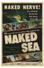Naked Sea Movie Poster (11 x 17) - Item # MOV235465