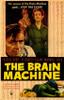 The Brain Machine Movie Poster (11 x 17) - Item # MOVIE1766
