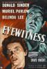 Eyewitness Movie Poster (11 x 17) - Item # MOVIJ3200