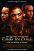 Paid in Full Movie Poster Print (27 x 40) - Item # MOVIF7384