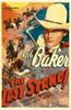 The Last Stand Bob Baker 1938. Movie Poster Masterprint - Item # VAREVCMMDLASTEC003H