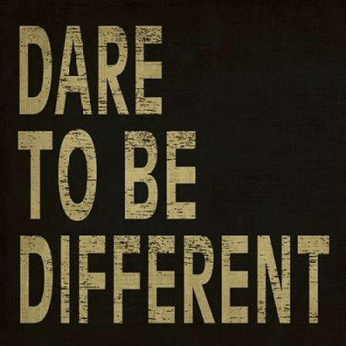 Dare to Be Different Poster Print by N Harbick - Item # VARPDXHRB050