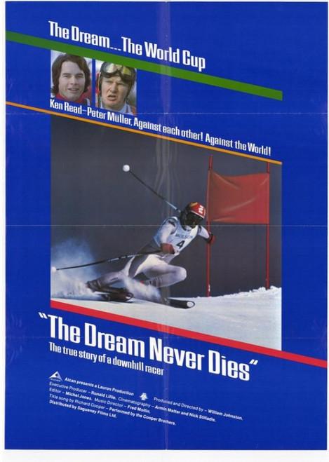 The Dream Never Dies Movie Poster Print (27 x 40) - Item # MOVIF0406