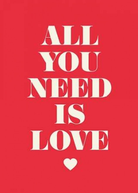 All You Need Is Love Poster Print by GraphINC - Item # VARPDXIN32022