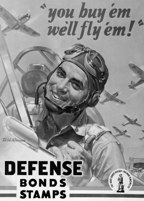 1940s Defense Bond & Stamp Poster From World War Two With Fighter Pilot Saying You Buy Em We Fly Em Print By Vintage - Item # PPI186569LARGE