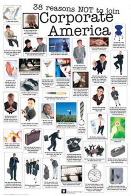 Reasons Not to Join Corporate America Poster Poster Print - Item # VARTIARP7948