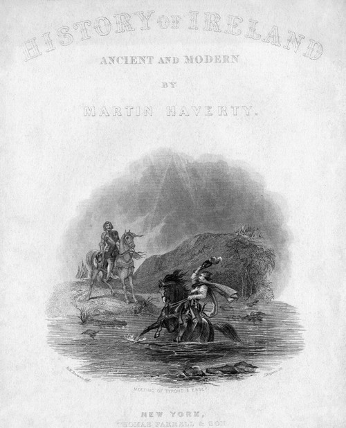 History Of Ireland, 1867. /Ntitle Page For Martin Haverty'S 'History Of Ireland: Ancient And Modern,' Published In New York In 1867. The Engraving Depicts The Meeting Of Tyrone And Essex. Poster Print by Granger Collection - Item # VARGRC0268985