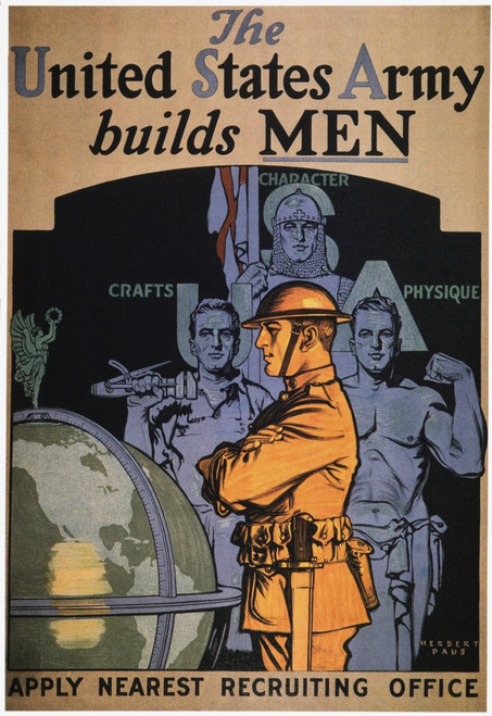 World War I: Army Poster. /N'The United States Army Builds Men.' American World War I Army Recruiting Poster, C1917, By Herbert Andrew Paus. Poster Print by Granger Collection - Item # VARGRC0007225