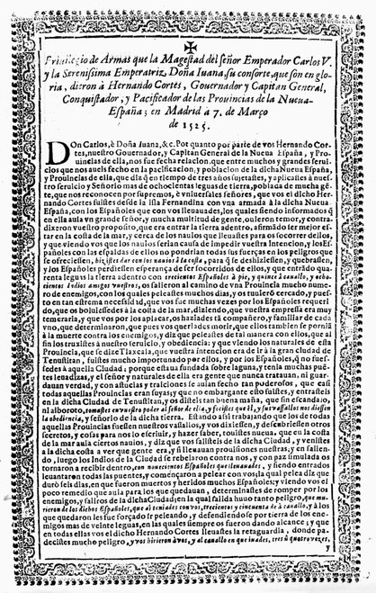 Hernando Cortes (1485-1547). /Nspanish Conquerer Of Mexico. Document Listing The Arms Given To Cortes By King Charles V, 1525. Poster Print by Granger Collection - Item # VARGRC0107641