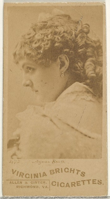 Card 472  Agnes Booth  from the Actors and Actresses series (N45  Type 1) for Virginia Brights Cigarettes Poster Print (18 x 24) - Item # MET411428