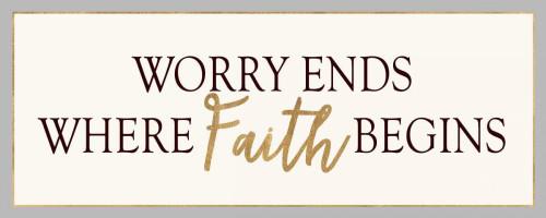 WORRY ENDS WHERE FAITH BEGINS Poster Print by Bella Dos Santos - Item # VARPDX907DOS1738