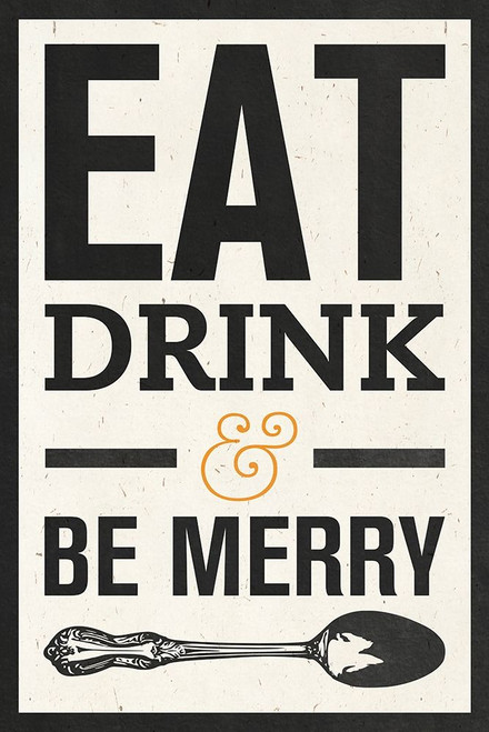 Eat Drink Poster Print by SD Graphics Studio - Item # VARPDX9594L