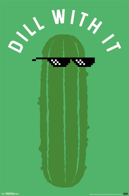 Snorg Tees - Dill With it Poster Print - Item # VARTIARP16233