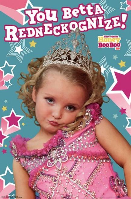 Honey Boo Boo - You Better Redneckognize Poster Print - Item # VARTIARP2152
