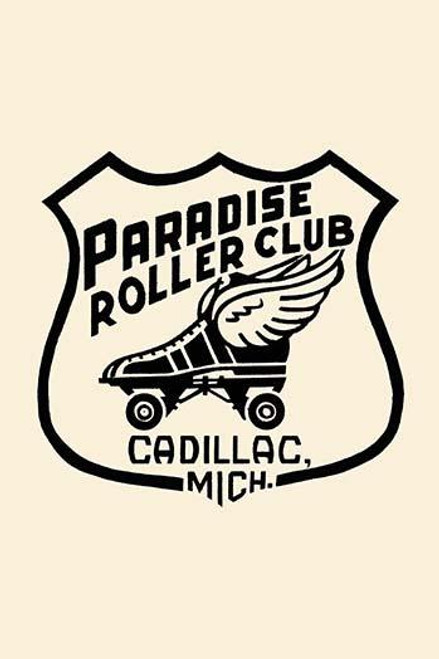 Stickers were issued by roller rinks across the United States.  Many were stock designs imprinted with the local skating facility.  This was for the Paradis Roller Club in Cadillac, Michigan. Poster Print by Unknown - Item # VARBLL0587262869
