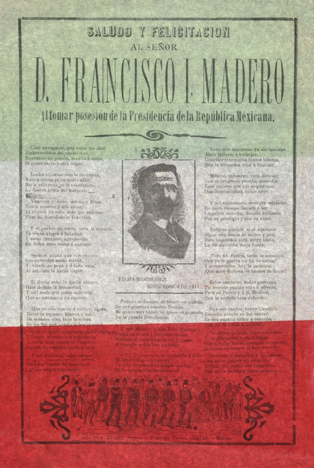 Joyous Greetings To Francisco I. Madero In Assuming The Presidency Of The Republic Of Mexico. Printed Broadside In The Colors Of The Mexican Flag History - Item # VAREVCHISL043EC410