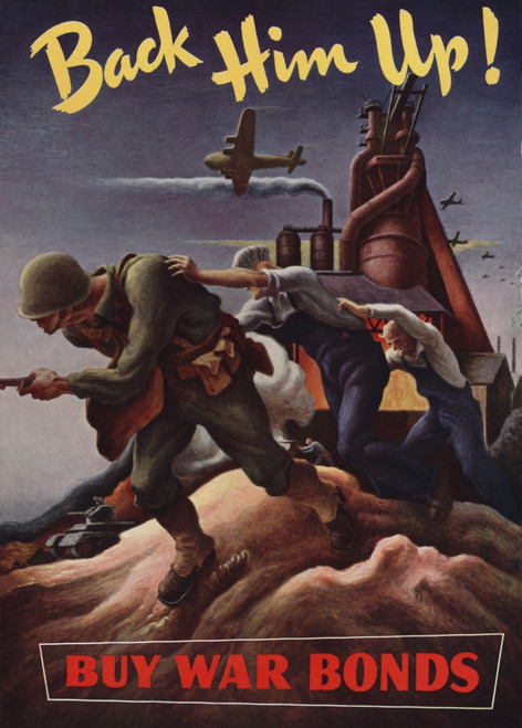 Back Him Up--Buy War Bonds.' Thomas Hart Benton Illustration Of A Fighting Soldier With Workers And A Factory In The Background. Ca. 1943. World War 2. History - Item # VAREVCHISL037EC949