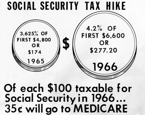 1965 Social Security Tax Hike. The Increase Boosted The Maximum Yearly Tax To 277.20 History - Item # VAREVCCSUA000CS891