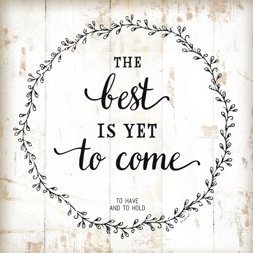 The Best Is Yet To Come Poster Print by Jennifer Pugh - Item # VARPDXJP5570