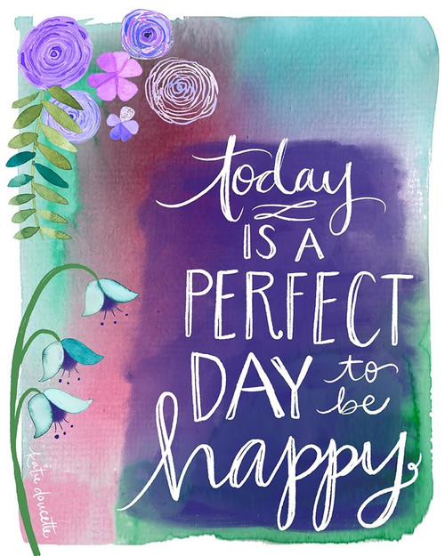 Perfect Day to be Happy Poster Print by Katie Doucette - Item # VARPDXKA2146