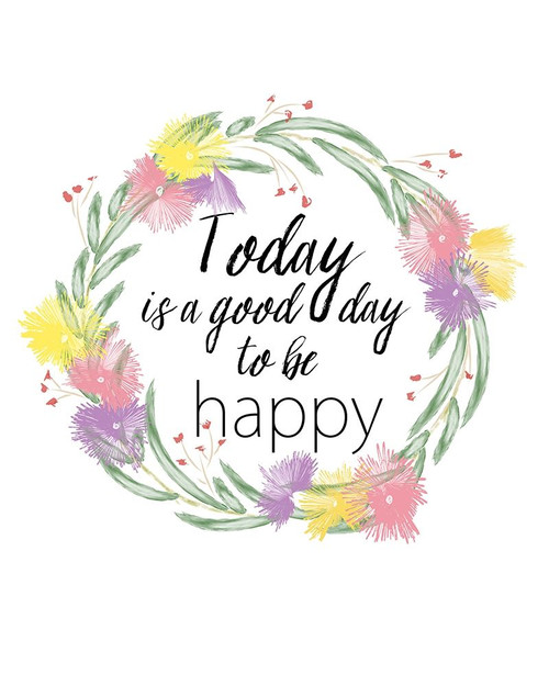 Today is a Good Day Poster Print by Ramona Murdock - Item # VARPDXRM2246
