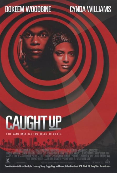 Caught Up Movie Poster Print (27 x 40) - Item # MOVAF5437