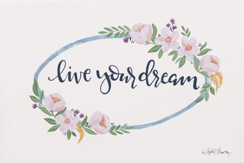 Live Your Dream Poster Print by April Chavez - Item # VARPDXAC128