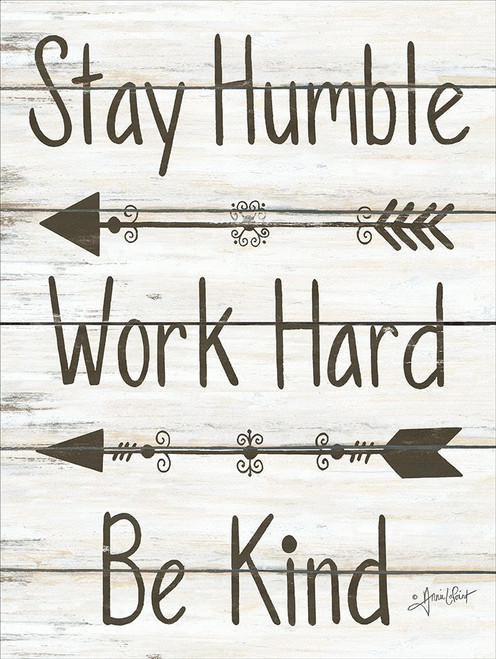 Stay Humble - Work Hard - Be Kind Poster Print by Annie LaPoint - Item # VARPDXALP1613