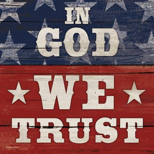 In God We Trust Poster Print by Dee Dee Dee Dee - Item # VARPDXDD1400