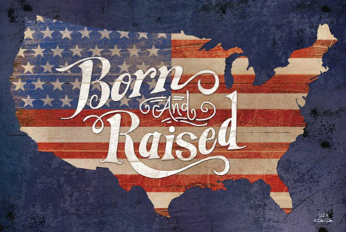 USA Born and Raised Poster Print by Dee Dee Dee Dee - Item # VARPDXDD1405