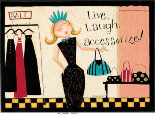 Live Laugh Life Poster Print by Dan DiPaolo - Item # VARPDXDDPRC438A