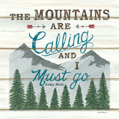 The Mountains are Calling Poster Print by Deb Strain - Item # VARPDXDS1739