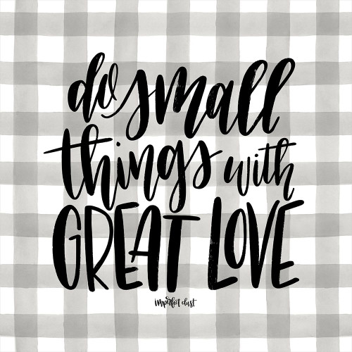 Do Small Things with Love Poster Print by Imperfect Dust Imperfect Dust - Item # VARPDXDUST232
